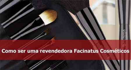 Como revender Facinatus.