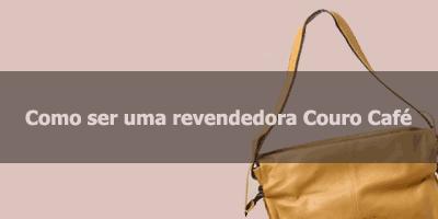 Como revender Couro Café.