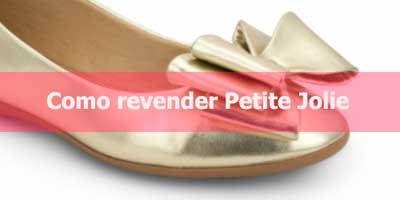 770606100 Como revender sapatos Petite Jolie.