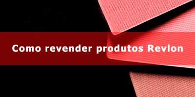 Como revender produtos de beleza Revlon.
