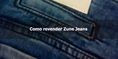 Como revender Zune Jeans.