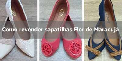 Como revender sapatilhas Flor de Maracujá.
