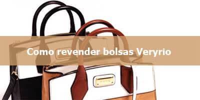 Como revender bolsas Veryrio.